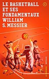 Le basketball et ses fondamentaux est un bel ovni littéraire. William S.... - image 2.0