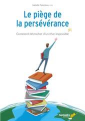 Le piège de la persévérance, d'IsabelleFalardeau... (Image fournie par Septembre éditeur) - image 1.0