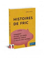 Le livre Histoire de fric... (Photo fournie par les éditions La Presse) - image 1.0