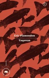 Taqawan, d'Éric Plamondon... (Image fournie par Le Quartanier) - image 1.0