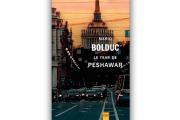 Mario Bolduc,Le Tsar dePeshawar,Libre Expression... - image 1.0