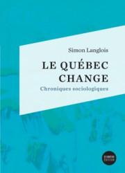 Le Québec change ‒Chroniques sociologiques... (image fournie par Del Busso) - image 1.0