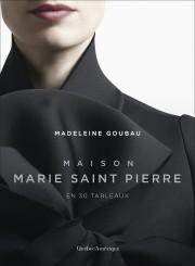 Le livreMaison Marie Saint Pierre en 30 tableaux,... - image 2.1