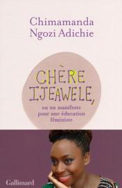 Chimamanda Ngozi Adichie, Chère Ijeawele, ou un manifeste... (photo fournie par Gallimard) - image 3.0