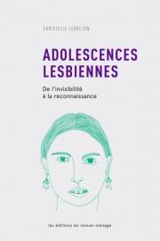 Adolescences lesbiennes, de l'invisibilité à la reconnaissance de... (photo fournie par l'éditeur) - image 2.0