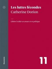 Les luttes fécondes, deCatherine Dorion... (Image fournie par Atelier 10) - image 2.0