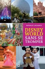 Le livre Disney World sans se tromper, de... (Image fournie par les Éditions de l'Homme) - image 2.0