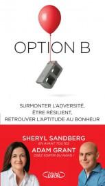 Option B - Surmonter l'adversité, être résilient, retrouver... (Photo fournie par l'éditeur) - image 2.0