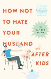 Comment ne pas haïr son mari après avoir eu... (photo fournie par Hachette Livre) - image 2.0
