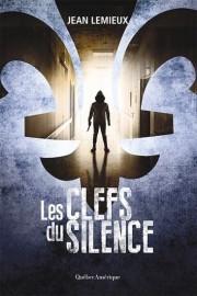 Jean Lemieux,Les clefs du silence,Québec Amérique - image 2.0