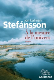 À la mesure de l'univers, de Jón Kalman... (photo fournie par Gallimard) - image 2.0