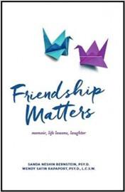Friendship Matters, deWendy Satin Rapaport etSanda Neshin Bernstein... (Image fournie par les auteures) - image 1.0