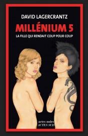 Millénium 5 de David Lagercrantz... (Acte Sud) - image 3.0