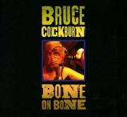 Bone on Bone, de Bruce Cockburn... (Image fournie par True North Records) - image 2.0