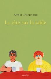 La tête sur la table... (image fournie par Leméac) - image 1.0