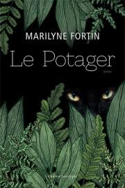 Le potager, de Marilyne Fortin... (Image fournie par Québec Amérique) - image 1.0