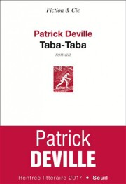 Taba-Taba, de Patrick Deville... (Image fournie par Seuil) - image 2.0