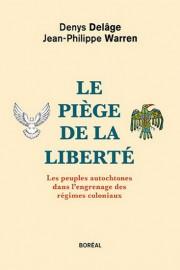 Le piège de la liberté... (image fournie par Boréal) - image 1.0