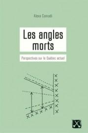 Les angles morts- Perspectives sur le Québec actuel,... (Image fournie par les Éditions du remue-ménage) - image 2.0