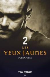 Les yeux jaunes - Purgatoire, d'Yvan Godbout... (Image fournie par AdA Éditions) - image 2.0