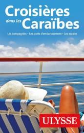 Croisières dans les Caraïbes, Les compagnies, les ports... (Image fournie par les éditions Ulysse) - image 3.0