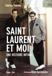 Saint Laurent et moi-Une histoire intime... (image fournie parHugo Doc) - image 1.0