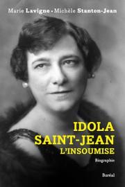 Idola Saint-Jean, l'insoumise... (Photo fournie Les Éditions du Boréal) - image 2.0