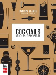 Cocktails - Les 50 indispensables... (Photo fournie par les Éditions La Presse) - image 2.0