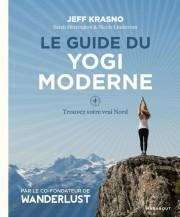 Le guide du yogi moderne, Jeff Krasno, en... (Photo fournie par Hachette Canada) - image 2.0