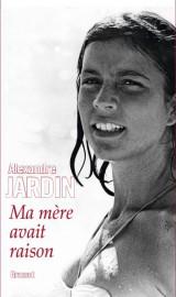 Ma mère avait raison, d'AlexandreJardin... (IMAGE FOURNIE PAR Grasset) - image 2.0