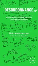 Désordonnances d'Alain Vadeboncoeur... (IMAGE FOURNIE PAR LUX ÉDITEUR) - image 1.0