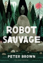 Robot sauvage... (image fournie par Gallimard Jeunesse) - image 3.0
