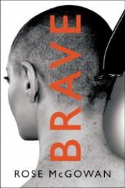 Brave, de Rose McGowan... (image fournie parHarper Collins) - image 3.0
