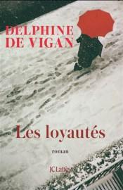 Les loyautés, de Delphine de Vigan... (image fournie par Grasset) - image 2.0