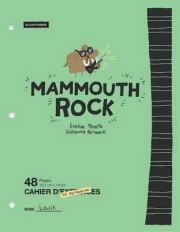 Mammouth Rock... (Image fournie par La courte échelle) - image 1.0
