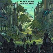 Le nouvel album de Black Tiger Sex Machine a pour titre New Worlds. Le... - image 4.0