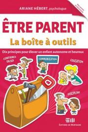 Être parent-La boîte à outils, d'Ariane Hébert, aux... (Image fournie par les Éditions de Mortagne) - image 2.0