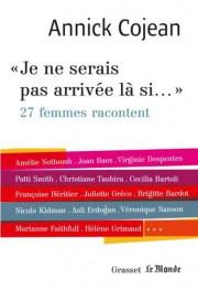 «Je ne serais pas arrivée là si...»-27 femmes... (Image fournie par Grasset/Le Monde) - image 2.0