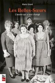 Les belles-soeurs-L'oeuvre qui a tout changé... (Image fournie par Les éditions La Presse) - image 3.0