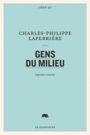 Gens du milieu... (Image fournie par Le Quartanier) - image 2.0