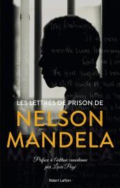 Les lettres de prison de Nelson Mandela, publié... (Photo fournie par les Éditions Robert Laffont) - image 2.0