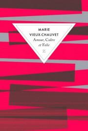 Amour, colère et folie, de Marie Vieux-Chauvet aux... (Photo fournie par la maison d'édition) - image 2.0
