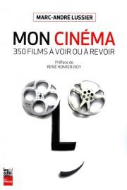 Mon cinéma-350 films à voir ou à revoir... (Image fournie par Les Éditions La Presse) - image 2.0