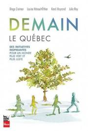 Demain le Québec... (Image fournie par lesÉditions La Presse) - image 2.0