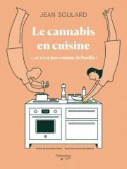 Le cannabis en cuisine, ce n'est pas comme... (PHOTO FOURNIE PAR FLAMMARION QUÉBEC) - image 3.0