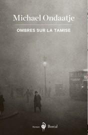 Ombres sur la Tamise, deMichael Ondaatje... (Image fournie par Boréal) - image 2.0