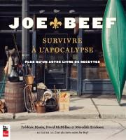 Joe Beef - Survivre à l'apocalypse, de Meredith... (Image fournie par les éditions La Presse) - image 3.0