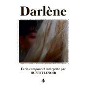 Darlène d'Hubert Lenoir... (Image fournie par Simone Records) - image 3.0