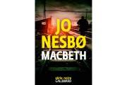 Macbeth, de Jo Nesbø... (image fournie par Gallimard) - image 2.0