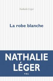 La robe blanche, de Nathalie Léger... (Image fournie par l'éditeur) - image 1.0